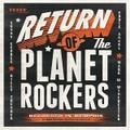 THE PLANET ROCKERS/Return Of(LP)
