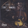 """THE COLT MINERS/White Trash Rockabilly(7"""")"""
