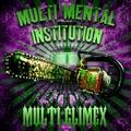 MULTI CLIMEX/Multi Mental Institution(CD)