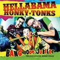 HELLABAMA HONKY TONKS/Bang Boom Jubilee(中古CD)