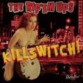 RIP 'EM UPS/Killswitch(CD)