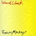 SUPER WOODCHUCK ZERO ONE/Training Montage(CD)