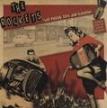 THE ROCKETS/Nailpolish, Lies & Gasoline(CD)