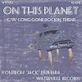 """KOHJIRO """"JACK"""" ISHIHARA/On The Planet(7"""")"""