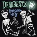 DEADBEATZ/Hangover No 7(CD)