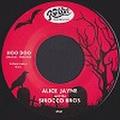 """ALICE JAYNE & THE SIROCCO BROS/Hoo Doo(7"""")"""