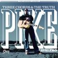 PIKE CAVALERO/Three Chords & The Truth(LP)