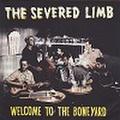 SEVERED LIMB/Welcome To The Boneyard(CD)