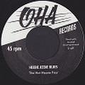 """THE HOT HOUSE FOUR/Heebie Jeebie Blues(7"""")"""