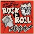 JUST GO WILD OVER ROCK'N' ROLL(CD)