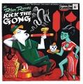 THE RHUM RUNNERS/Kick The Gong(CD)