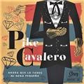 "PIKE CAVALERO/Spanish songs(7"")"