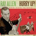 RAY ALLEN/Hurry Up(CD)
