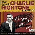 """CHARLIE HIGHTONE & THE ROCK IT'S/A Studio Dete With(7"""")"""