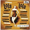 """LOLA LOLA/Money In The Can(7"""")"""