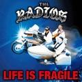 THE RADIOS/Life Is Fragile(MCD)