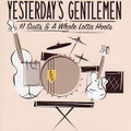 YESTERDAY'S GENTLEMEN/$ 1 Suits & A Whole Lotta Hoots (中古CD)