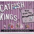 CATFISH KINGS/The Fish Are Jumpin'(CD)