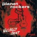 THE PLANET ROCKERS/Hillbilly Beat(LP)
