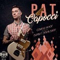 """PAT CAPOCCI/Coming In Hot(7"""")"""
