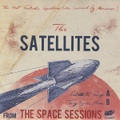 """THE SATELLITES/The Space Sessions(7"""")"""