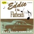 """EDDIE & THE FLATHEADS/Flat Head Ford E.P(7"""")"""
