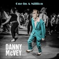 DANNY McVEY/One In A Million(CDR)