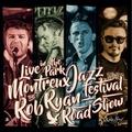 ROB RYAN ROADSHOW/Live In Montreaux(CD)