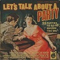 LET'S TALK ABOUT A PARTY(CD)