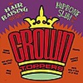 HIPBONE SLIM & THE CROWN TOPPERS/Hair Raising Sounds Of(CD)