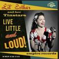 LIL' ESTER & HER TINSTARS/Live, Little & Loud(CD)