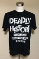 DEADLY HISTORY BLACK