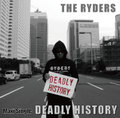 "THE RYDERS Maxi Single ""DEADLY HISTORY"""