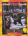 英語版TRPG Dead Lands: The Great Weird North