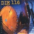 Die 116 / Dyna-Cool  CD