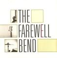 "Farewell Bend / Predictability  7""EP"