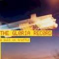 The Gloria Record / Lull In Traffic EP  CD