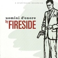 Fireside / Uomini D'onore  CD