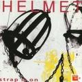 Helmet / Strap It On  CD