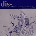 Dis- / The Historically Troubled Third Album  CD