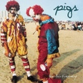 Pigs / You Ruin Everything  CD