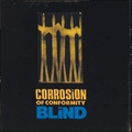 Corrosion Of Conformity / Blind  CD