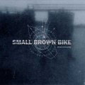 Small Brown Bike / Dead Reckoning   LP