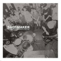 Shotmaker / The Complete Discography 1993-1996  CD