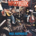 Walt Mink / Miss Happiness  CD