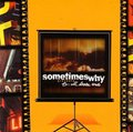 Sometimes Why / To: All Loose Ends  CD