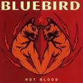 Bluebird / Hot Blood  CD