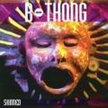 B-Thong / Skinned  CD
