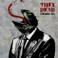 They Dead / Lizards All  CD