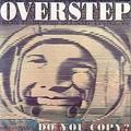 Overstep / Do You Copy?   CD